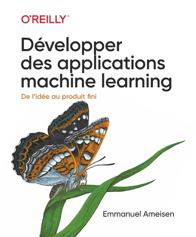 Développer des applications machine learning-collection O'Reilly
