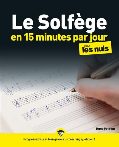 Le Solfège en 15 minutes par jour pour les Nuls mégapoche