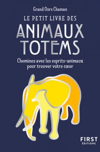 Le Petit Livre des animaux totems