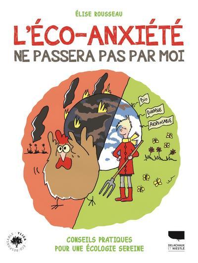 L'éco-anxiété ne passera pas par moi - Conseils pratiques pour une écologie sereine
