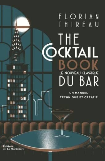 The Cocktail book - Le nouveau classique du bar