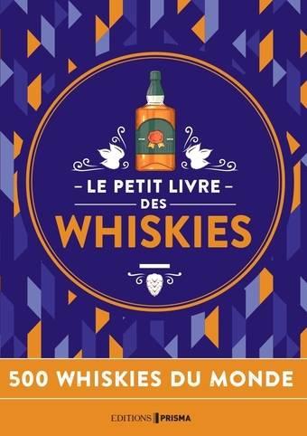 Le petit livre des whiskies - Nouvelle édition