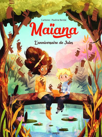 Maïana - tome 2 L'anniversaire de Jules