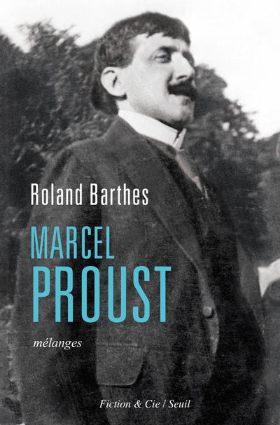 Marcel Proust - Mélanges