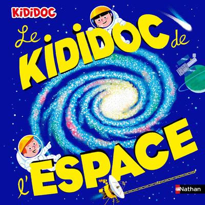 Le Kididoc de l'espace - Grand livre pop-up - dès 5 ans