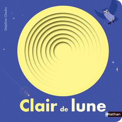 Clair de lune - Livre à trous - Dès 2 ans