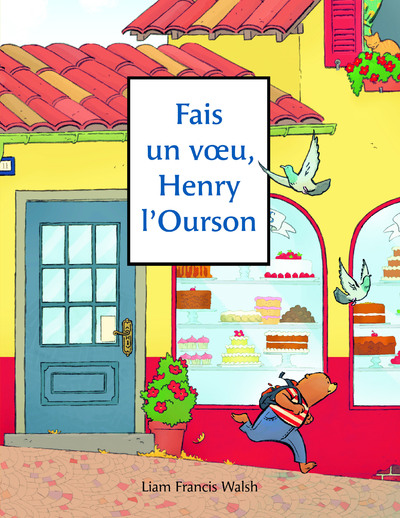 Fais un voeu, Henry l'Ourson