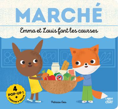 Emma et Louis font les courses - Cherche et trouve en pop-up - tout-carton cherche et trouve avec 4 pop-up - Alimentation saine - Apprendre à bien manger - Dès 2 ans