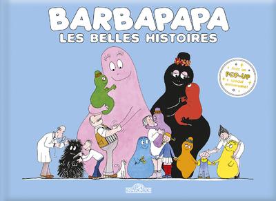 Barbapapa - Les Belles Histoires - Compilation de trois albums - Dès 3 ans