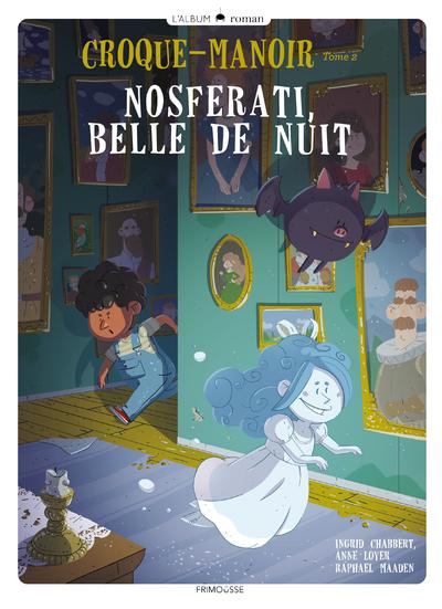 Croque-manoir - tome 2 Nosferati, belle de nuit