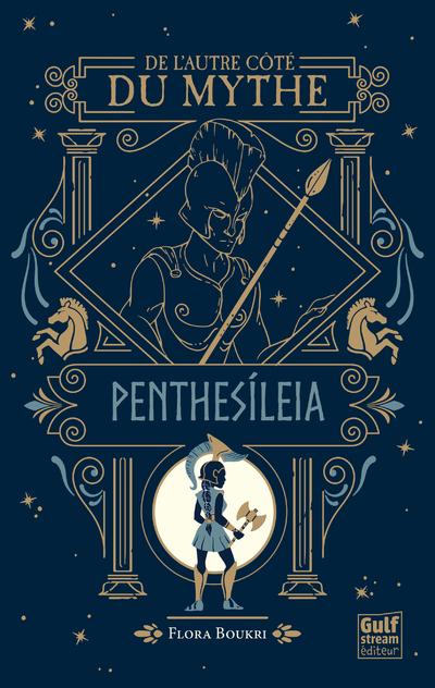 De l'autre côté du mythe - tome 2 Penthesileia