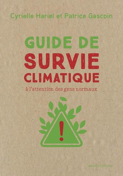 Guide de survie climatique - A l'attention des gens normaux
