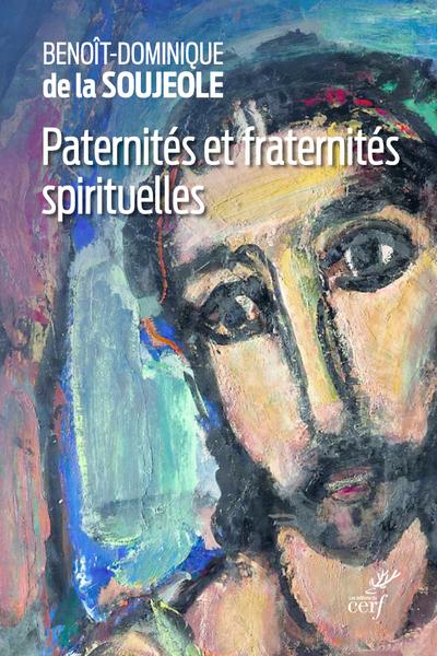 Paternités et fraternités spirituelles