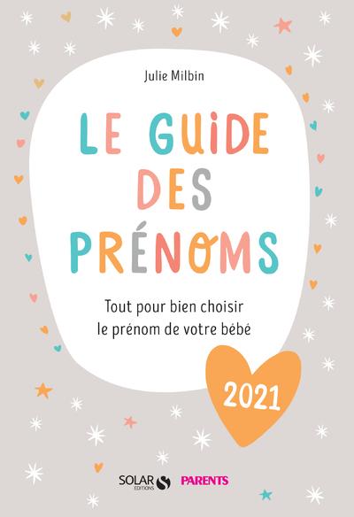 Le guide des prénoms 2021