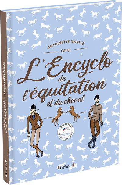 L'Encyclo de l'équitation et du cheval – Encyclopédie jeunesse avec la FFE – À partir de 8 ans