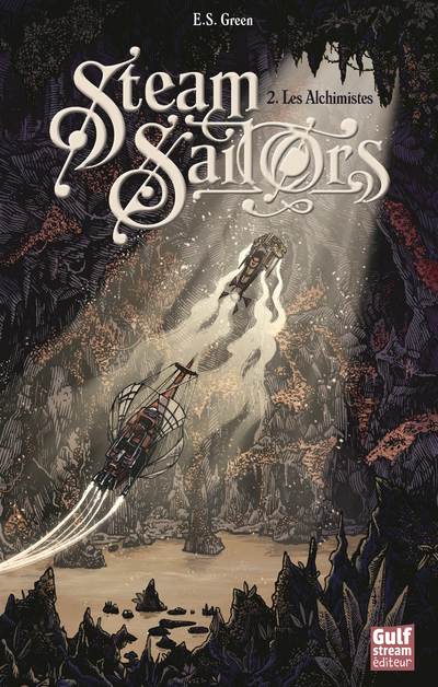 Steam Sailors - tome 2 Les Alchimistes