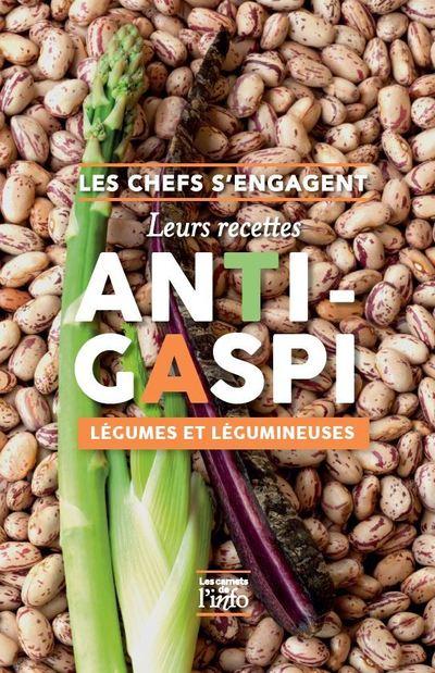 Les Chefs s'engagent - Leurs recettes anti-gaspi légumes et légumineuses