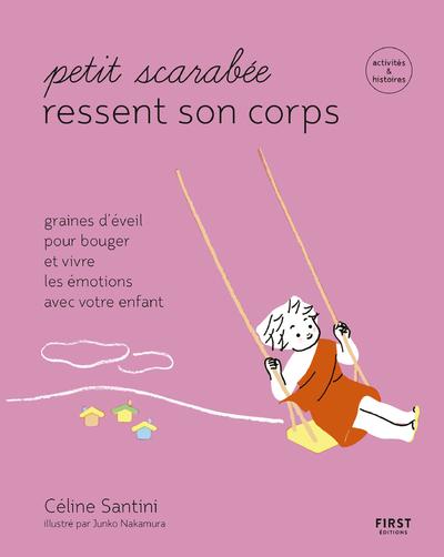 Petit scarabée bouge son corps - Graines d'éveil pour bouger et vivre les émotions avec votre enfant-activités & histoires pour les enfants de 5 à 12 ans
