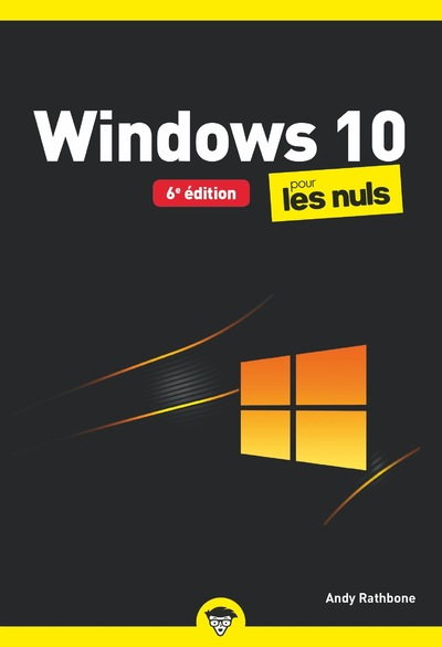 Windows 10 pour les Nuls poche, 6e ed.