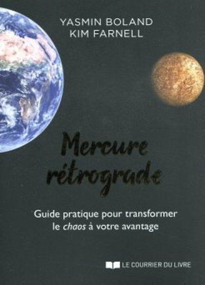 Mercure rétrograde - Guide pratique pour transformer le chaos à votre avantage