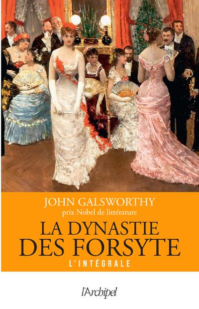 La Dynastie des Forsyte - Version intégrale