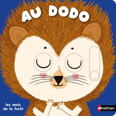 Au dodo - les amis de la forêt - Livre animé Dès 6 mois - Pour accompagner le rituel du coucher des bébés