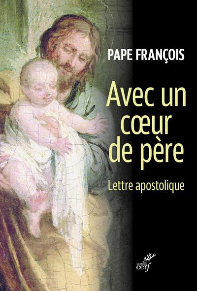 Avec un coeur de père - Lettre apostolique