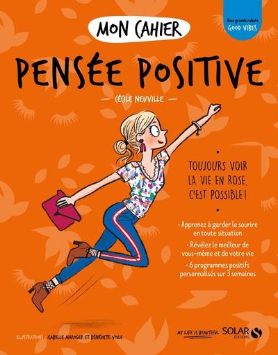 Mon cahier Pensée positive new