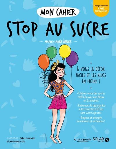 Mon cahier Stop au sucre new