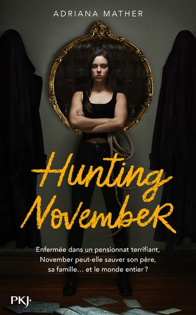 Killing November - Tome 2 : Hunting November