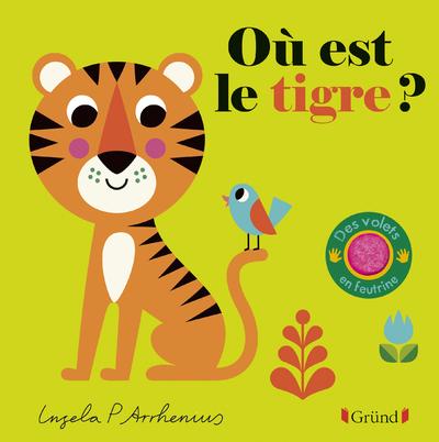 Où est le tigre ? – Livre à rabats en feutrine et miroir – À partir de 6 mois