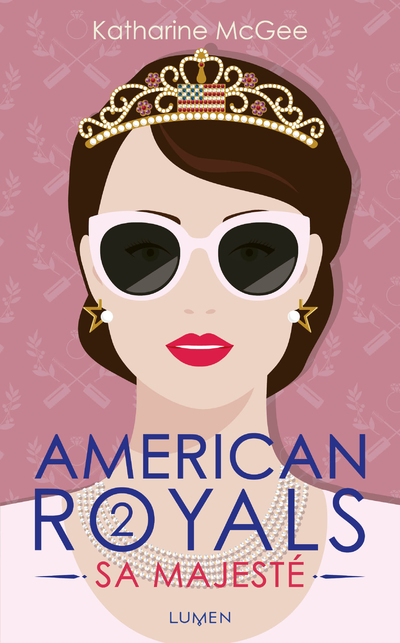 American Royals - tome 2 Sa Majesté