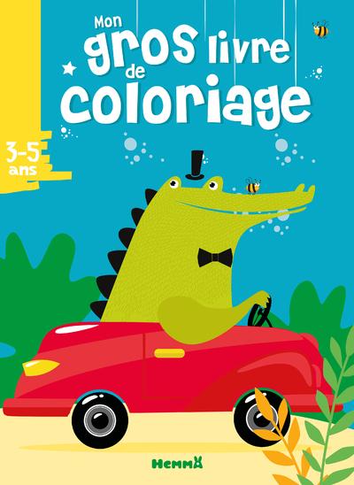 Mon gros livre de coloriages - Crocodile -  Voiture – Gros livre de 192 pages de coloriages – dès 3 ans