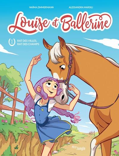Louise et Ballerine - tome 1 Rat des villes, rat des champs