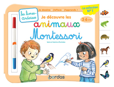 Les livres-ardoises - Je découvre les animaux Montessori - De 3 à 6 ans
