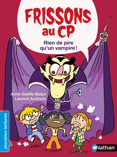 Frissons au CP - Le vampire - Niveau 3 - Dès 6 ans