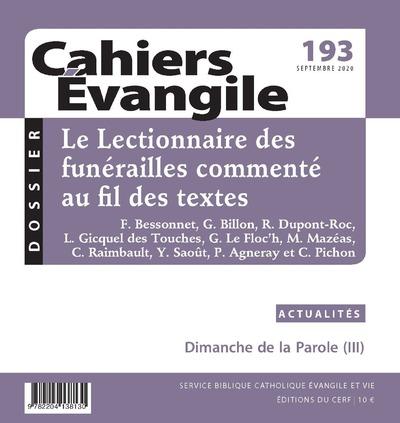 Cahiers évangile - numéro 193 Le Lectionnaire des  funérailles commenté au fil des textes