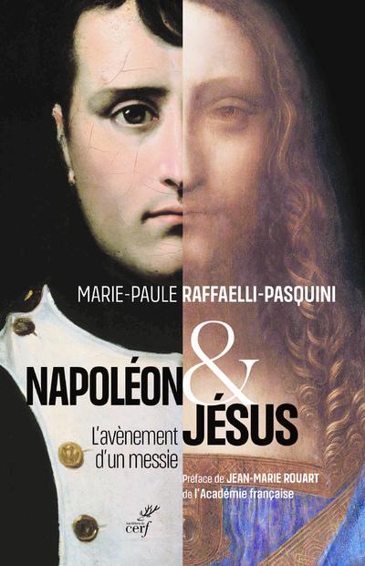 Napoléon et Jésus - L'avènement d'un messie