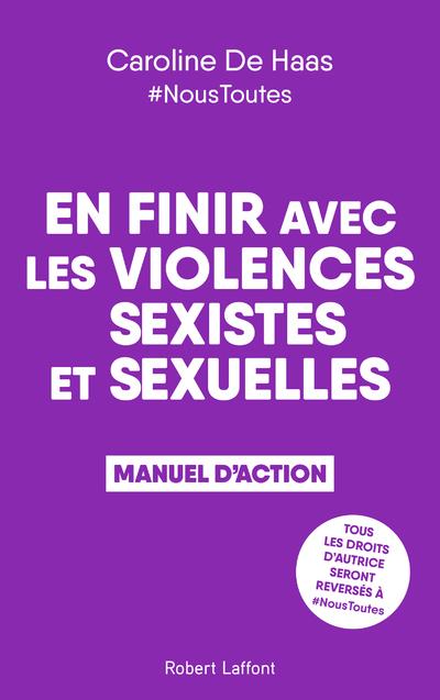 En finir avec les violences sexistes et sexuelles : Manuel d'action