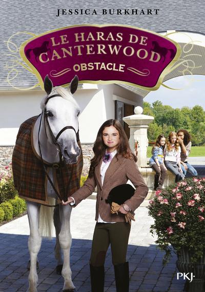 Le haras de Canterwood - tome 15 : Obstacle