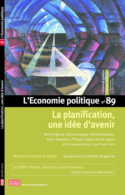 L'Economie politique - numéro 89 La planification, une idée d'avenir