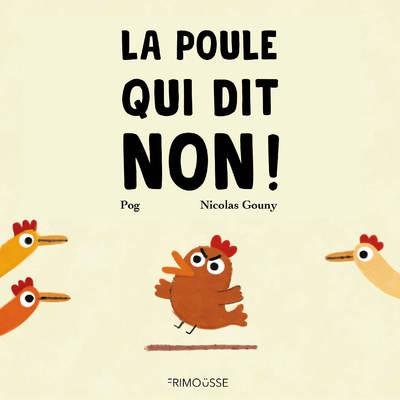 La poule qui dit non !