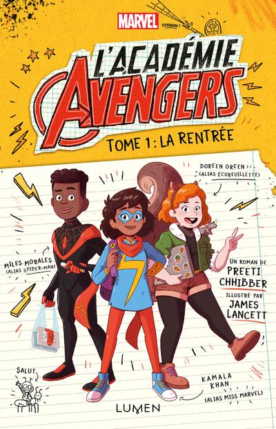L'Académie Avengers - tome 1 La rentrée