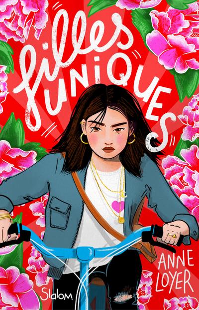 Filles uniques - Lecture roman ado réaliste famille Chine - Dès 12 ans