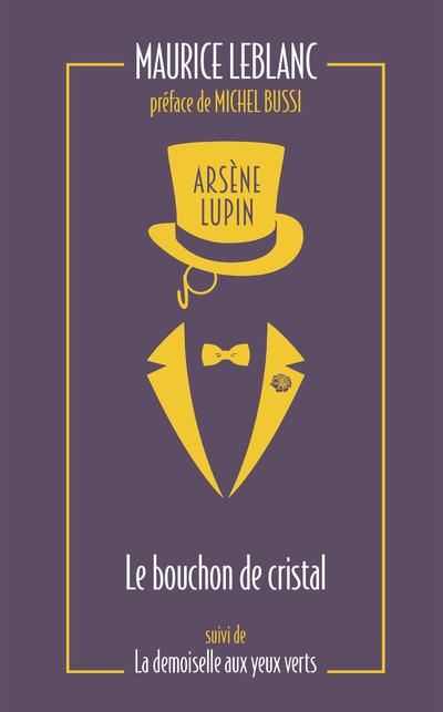 Arsène Lupin. Le bouchon de cristal