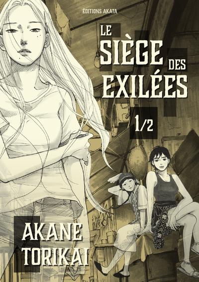 Le Siège des exilées - tome 1