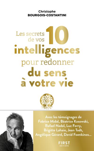 Les secrets de vos 10 intelligences pour redonner du sens à votre vie