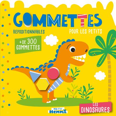 Mon P'tit Hemma - Gommettes pour les petits - Les dinosaures - Livre de gommettes repositionnables - dès 3 ans