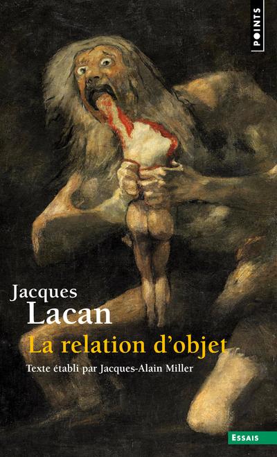 La Relation d'objet. Séminaire Livre IV (1956-1957)