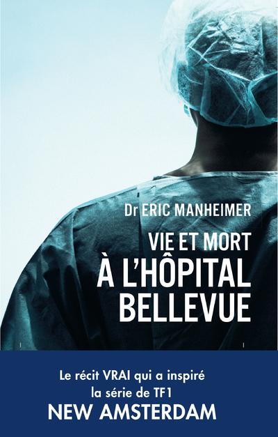 Vie et mort à l'hopital Bellevue
